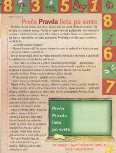 Prečo pravda lieta po svete Zornička č. 7, marec 2002 Ilustrácia: Miro Pogran