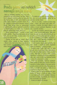Prečo prsty na nohách nemajú svoje mená Zornička č. 3, november 2003 Ilustrácia: Zuzana Dimunová