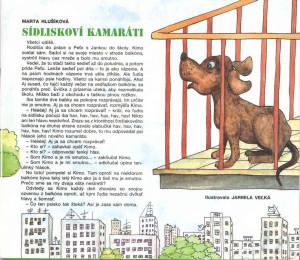 Sídliskoví kamaráti Včielka č. 3, november 1994 Ilustrácia: Jarmila Veľká