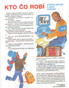 Strýko Viktor a jeho počítač Zornička č. 4, december 1995 Ilustrácia: Naďa Rappensbergerová