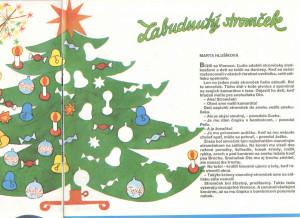 Zabudnutý stromček Včielka č. 4, december 1991 Ilustrácia: Fedor Mikulčík