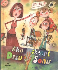 Jiří Holub: Ako skrotiť Drzú Soňu, Perfekt 2014