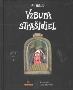 Jiří Holub: Vzbura strašidiel, Perfekt 2015